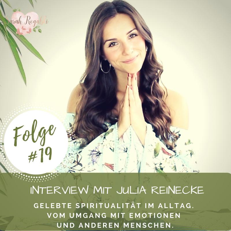 Interview mit Julia Reinecke - Gelebte Spiritualität im Alltag.