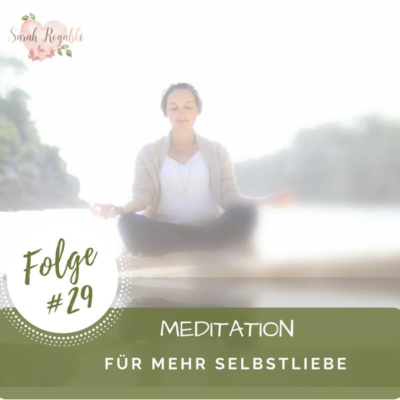 Meditation für mehr Selbstliebe