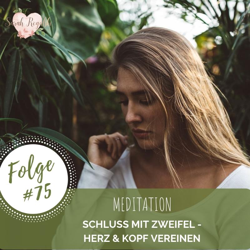 Meditation - Schluss mit Zweifel